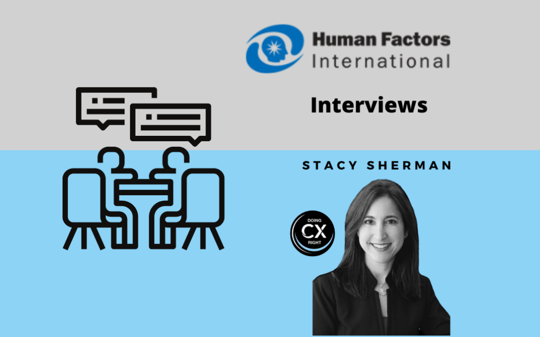 Human Factors International Interviews Stacy Sherman about UX Best Practices and Achieving CX Success