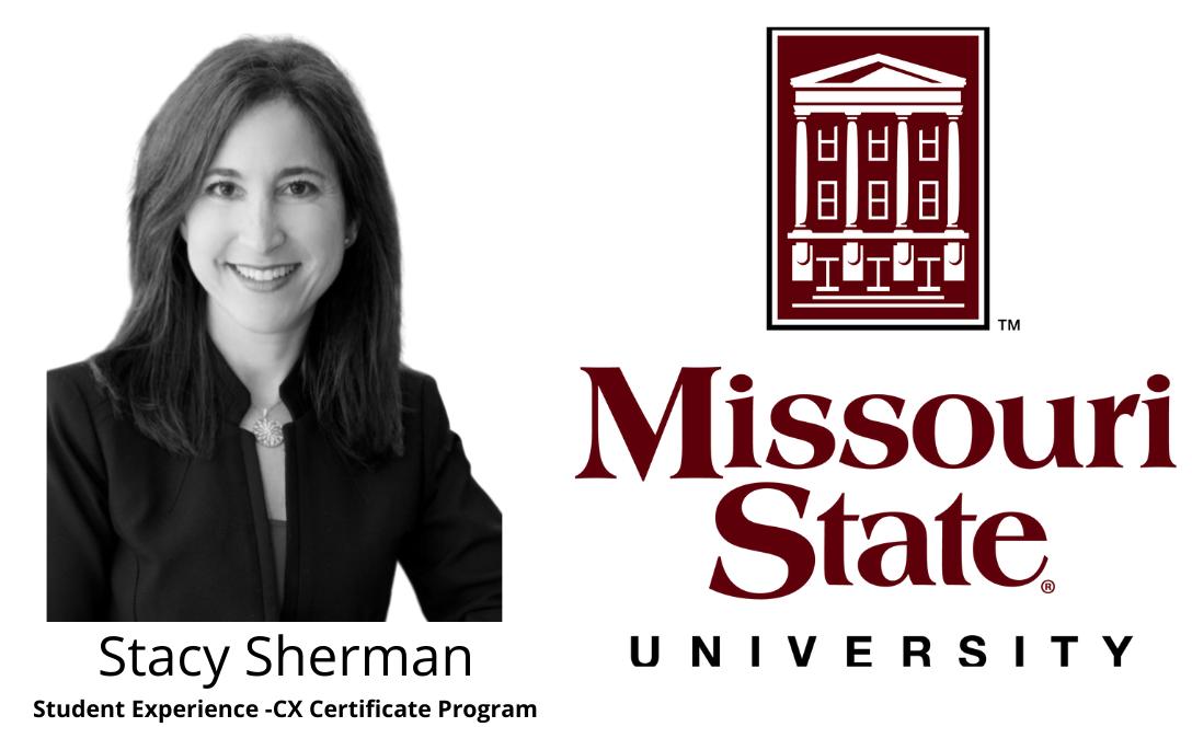 Stacy Sherman CX Program Experience -Missouri State