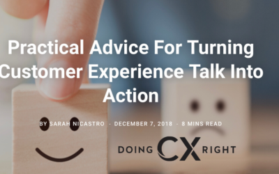 Practical Advice To Walk The CX Talk