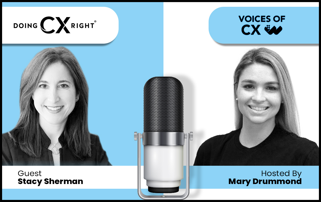 Stacy Sherman joins Mary Drummond on Voices of CX about Engaging The Front Line To Deliver Customer Excellence