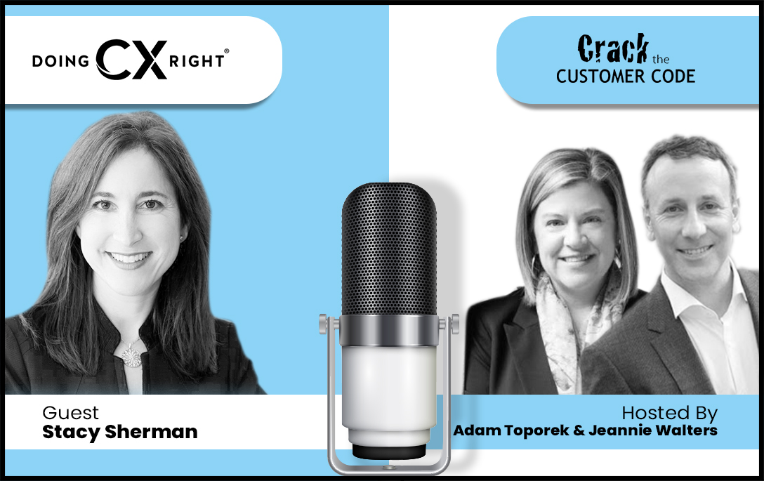 Stacy Sherman Joins Adam Toporek & Jeannie Walters on Crack The Customer Code Podcast