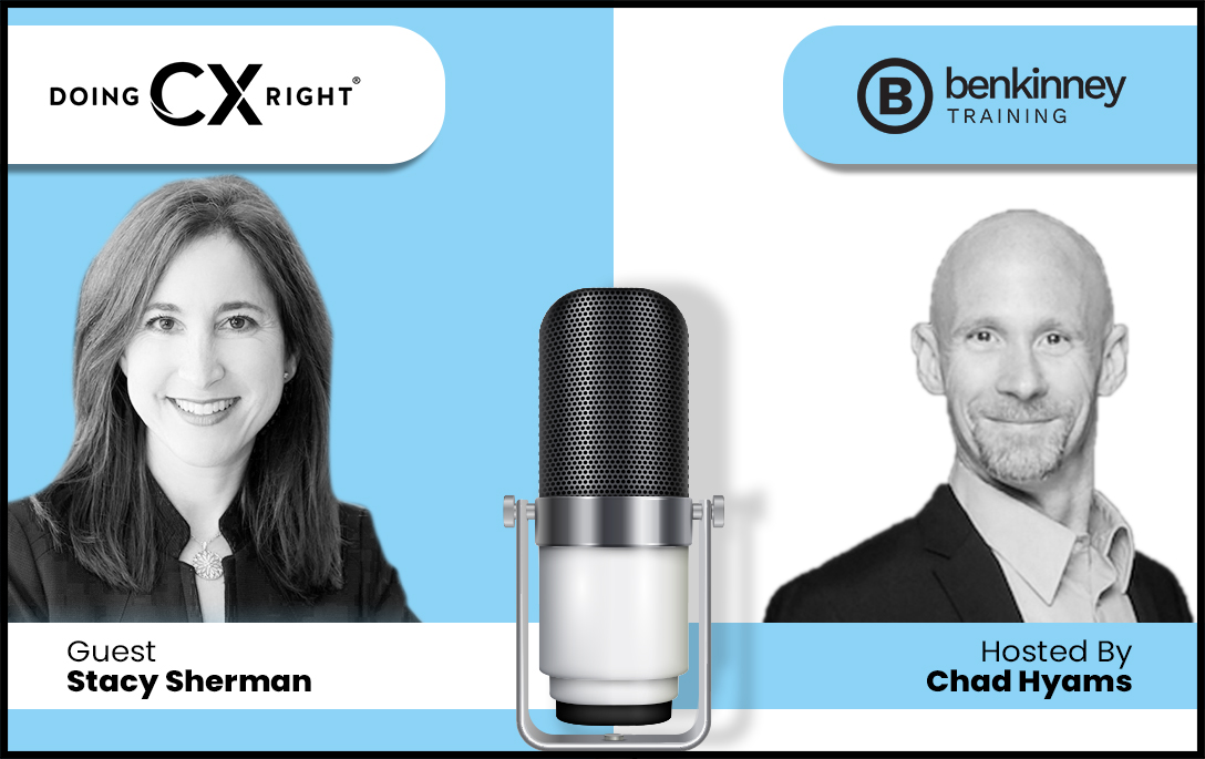 Stacy Sherman joins Chad Hyams on Win, Make, Give podcast to discuss what it means to be DoingCXRight® and how to differentiate brands.