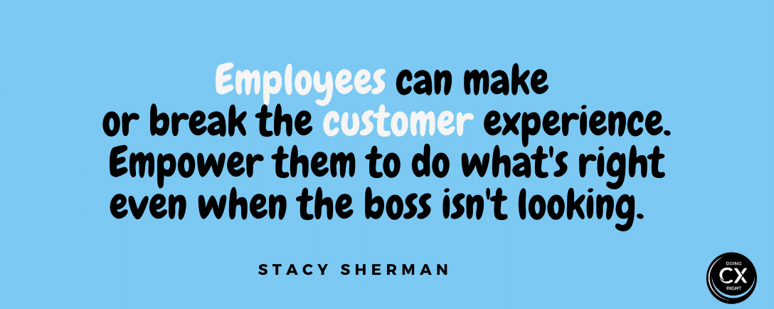 Stacy Sherman Advice About DoingCXRight and Customer Experience Best Practices