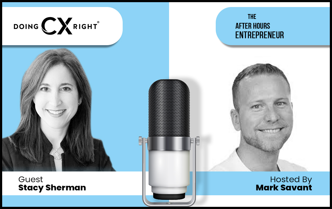 Stacy Sherman Reveals How to Deliver Unforgettable Customer Experiences on Mark Savant's podcast