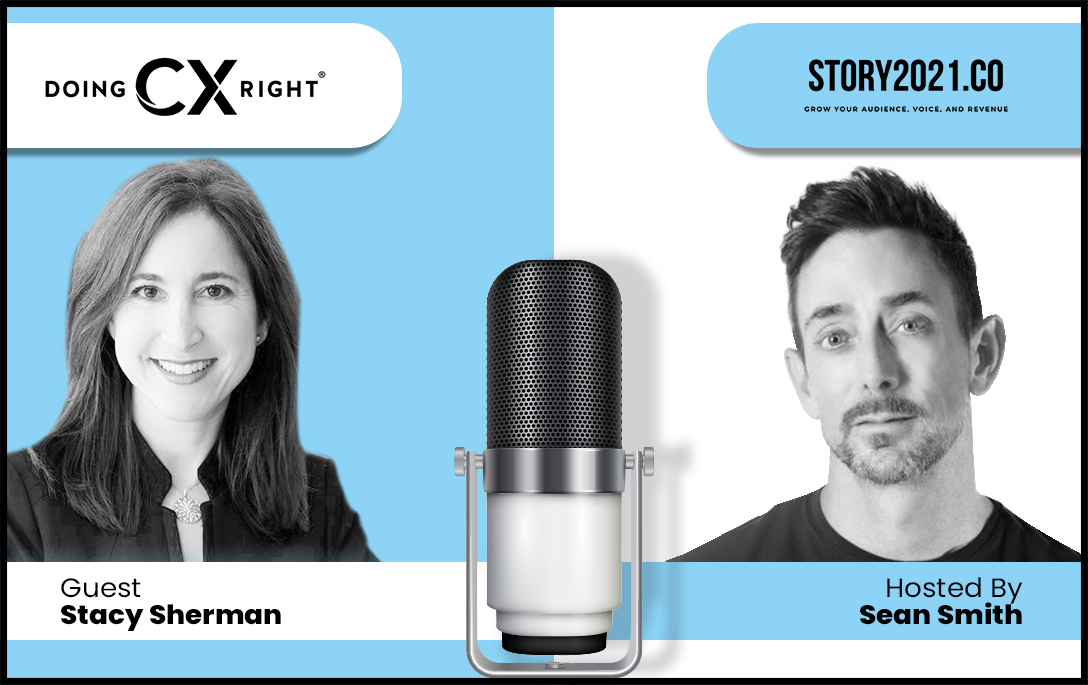 Stacy Sherman Joins Sean Smith Story.co event to provide actionable tips about DoingCXRight