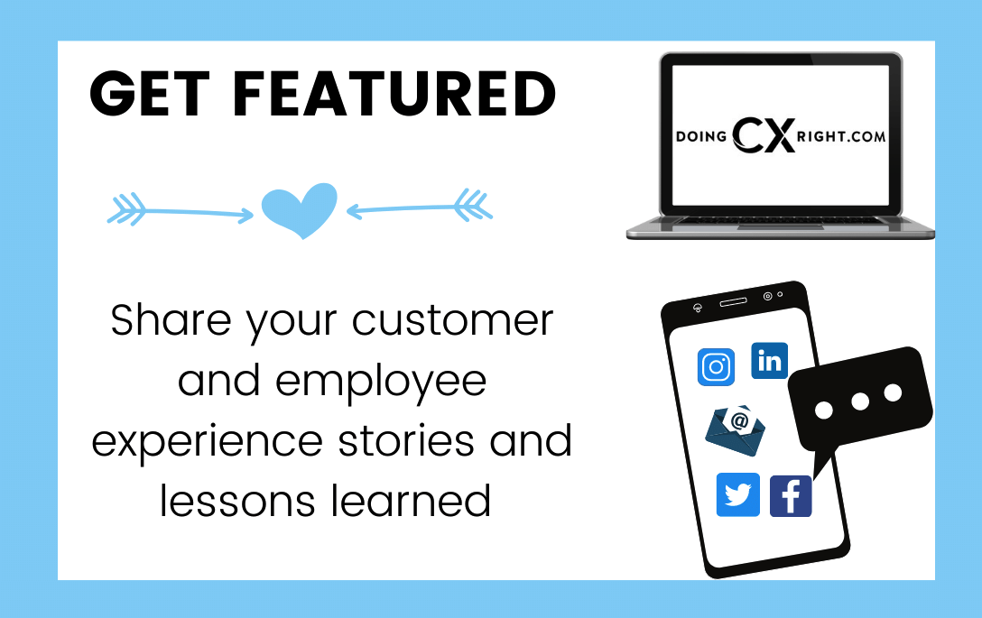 GET FEATURED ON DoingCXRight and Stacy Sherman social media channels