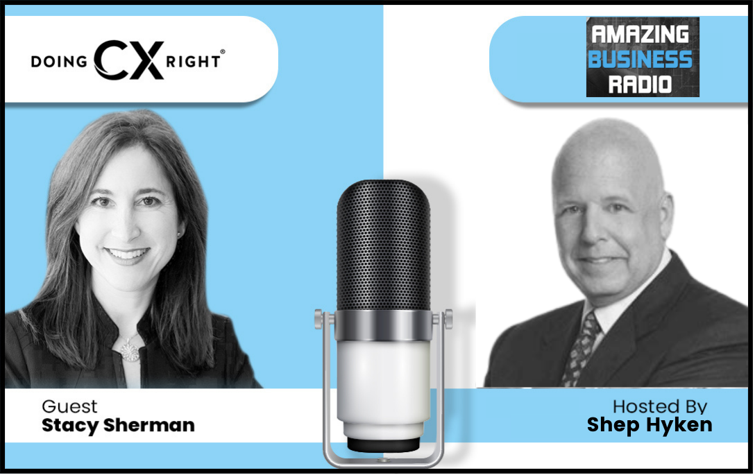 Stacy Sherman Joins Shep Hyken Amazing Business Radio about Diversity and Inclusion within CX