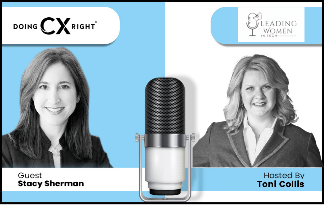 Women in Leadership Podcast with Guest Stacy Sherman and host Toni Collis