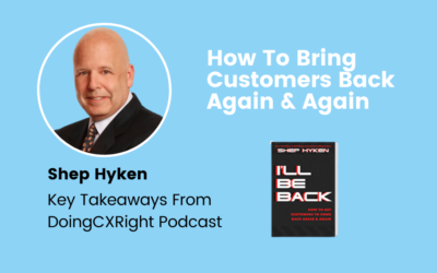 How To Bring Customers Back (Podcast Summary)