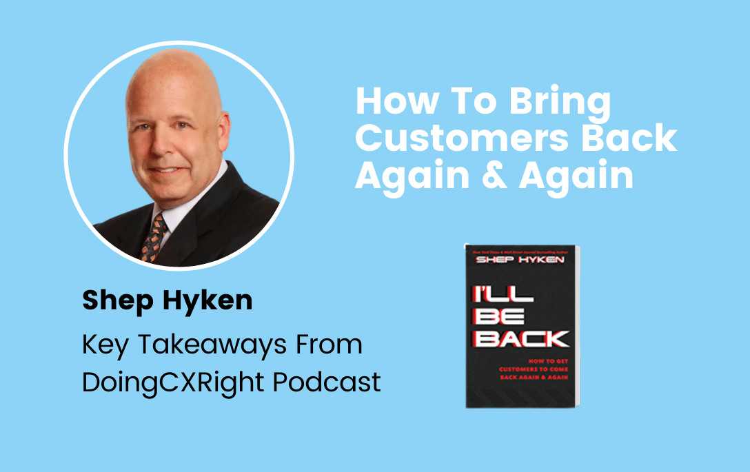 Stacy Sherman & Shep Hyken discuss How to Bring Customers Back