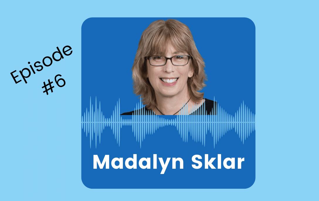 Madalyn Sklar, social media evangelist, joins Stacy Sherman on DoingCXRight Podcast
